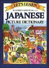 Let's Learn Japanese Picture Dictionary by Marlene Goodman (Hardback, 2003)