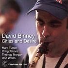 Cities and Desire by David Binney (CD, Sep-2006, Criss Cross)