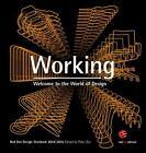 Working - Welcome to the World of Design (2014, Gebundene Ausgabe)