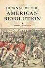 Journal of the American Revolution: Annual Volume: 2016 by Westholme Publishing, U.S. (Hardback, 2016)