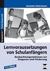 Lernvoraussetzungen von Schulanfängern von Annette Ostermann (2014, Geheftet)