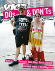 Dos and Don'ts: 13 Years of Vice Magazine's Street Fashion Critiques: Bk. 2 by Gavin McInnes (Paperback, 2008)