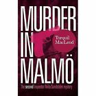 Murder in Malmo by Torquil MacLeod (Paperback, 2015)