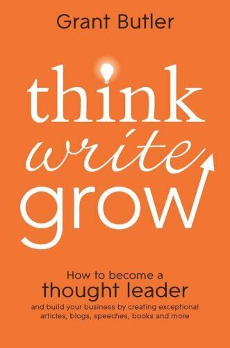 think write grow  how to become a thought leader and