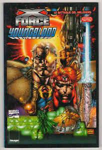 X-FORCE/YOUNGBLOOD - Le battaglie del millennio n°2 - Marvel Italia