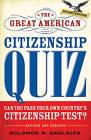 The Great American Citizenship Quiz by Solomon M. Skolnick (Paperback, 2009)