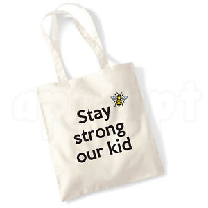 e006b4eb8b0e Details about 'Stay strong our kid'- Manchester Bee Reusable Cotton Tote Bag