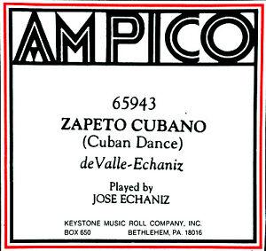 AMPICO-New-ReCut-ZAPETO-CUBANO-Cuban-Dance-Echaniz-65943-Player-Piano-Roll