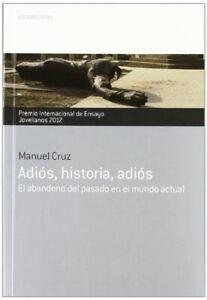 Adios-historia-adios-2012-premio-int-ensayo-jovellanos