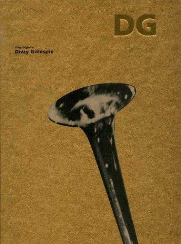 Dizzy Gillepsie : Fotografien/Photographs, Hardcover by Gignoux, Dany, Brand ...