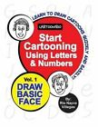 Start Cartooning Using Letters & Numbers  : Volume 1: Draw Basic Face by Rio Nayve Villegas (Paperback / softback, 2014)
