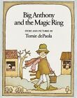 Big Anthony and the Magic Ring by Tomie DePaola (Paperback / softback, 1979)