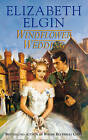 Windflower Wedding by Elizabeth Elgin (Paperback, 1997)