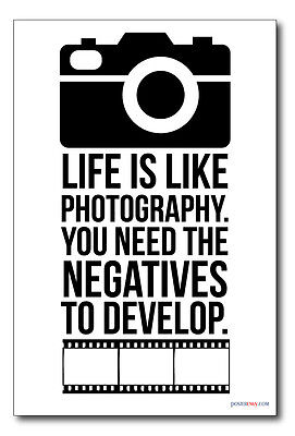 NEW Classroom Motivational Poster Life is Like Photography