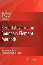 Recent Advances in Boundary Element Methods : A Volume to Honor Professor...