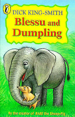 Good, Blessu and Dumpling (Young Puffin Read Alone), King-Smith, Dick, Book