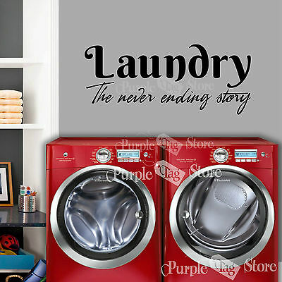 Laundry The Never Ending Story Vinyl Wall Art Home Quote Decal Sticker