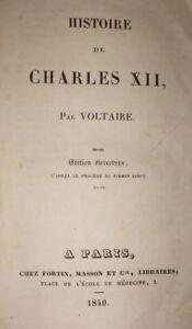 1840-VOLTAIRE-STORIA-DI-CARLO-XII-SVEZIA-SWEDEN-RARO