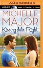 Kissing Mr. Right by Michelle Major (CD-Audio, 2015)