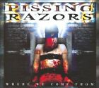 Where We Come From [Digipak] by Pissing Razors (CD, Nov-2009, Metal Mind Productions)