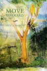 Move Forward by Sylvia Harvie (Paperback / softback, 2013)