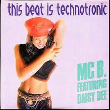 MC B. FEATURING DAISY DEE - THIS BEAT IS TECHNOTRONIC - CARDBOARD SLEEVE CD MAXI