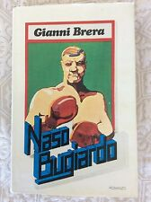 PUGILATO BOXE -RARO LIBRO GIANNI BRERA - NASO BUGIARDO - 1977