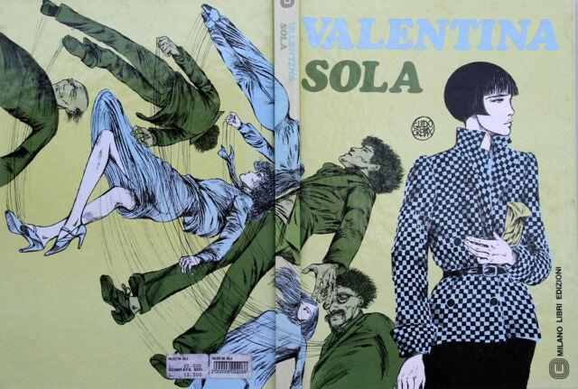 GUIDO CREPAX - VALENTINA SOLA - MILANO LIBRI - 1a Edizione 1981