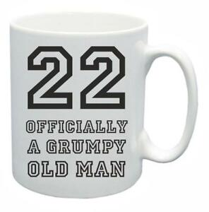 Image Is Loading 22nd Novelty Birthday Gift Present Tea Mug Grumpy