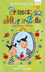 Princess-Mirror-Belle-and-Snow-White-by-Julia-Donaldson-Paperback-Great-Value