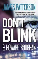 Don't Blink by James Patterson and Howard Roughan (2011, Paperback)