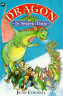 A Dragon in Spring-term by June Counsel (Paperback, 1996)