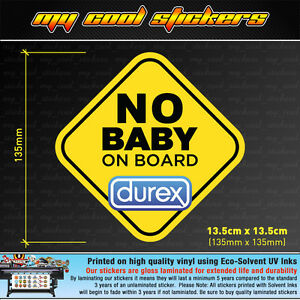 image is loading no baby on board durex vinyl sticker decal
