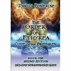 The Order of Ethyrea: Code of the Brethren by Danica Fontaine (Hardback, 2013)