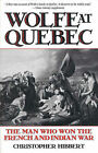Wolfe at Quebec: The Man Who Won the French and Indian War by Christopher Hibbert (Paperback, 1999)