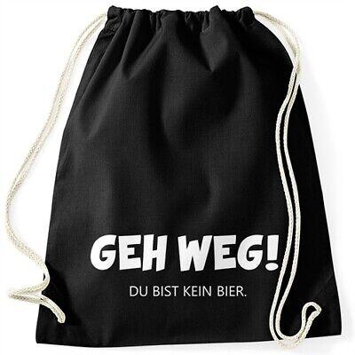 Turnbeutel mit Spruch Geh weg du bist kein Bier lustiger Turnbeutel Saufen Bier
