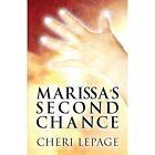 Marissa's Second Chance by Cheri Lepage (Paperback / softback, 2014)