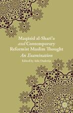 Maqasid Al-Sharia and Contemporary Reformist Muslim Thought : An Examination...
