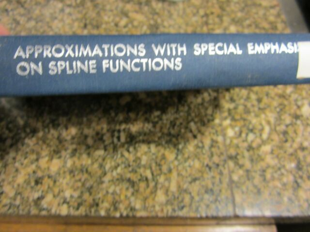 Approximations with Special Emphasis on Spline Functions 1969