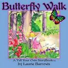 Butterfly Walk: A Tell Your Own Storybook by Laurie Barrows (Paperback / softback, 2014)