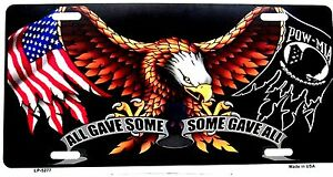 Novelty-Patriotic-License-Plate-All-Gave-Some-Some-Gave-All-new-aluminum-5277