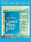 Closer Than Ever Vocal Score Piano VO by N a 9780769218205 1997
