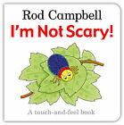 I'm Not Scary! by Rod Campbell (Board book, 2010)