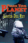 Police Your Planet by Lester Del Ray (Paperback / softback, 2008)