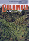 Colombia in Pictures by Tom Streissguth (Hardback, 2005)