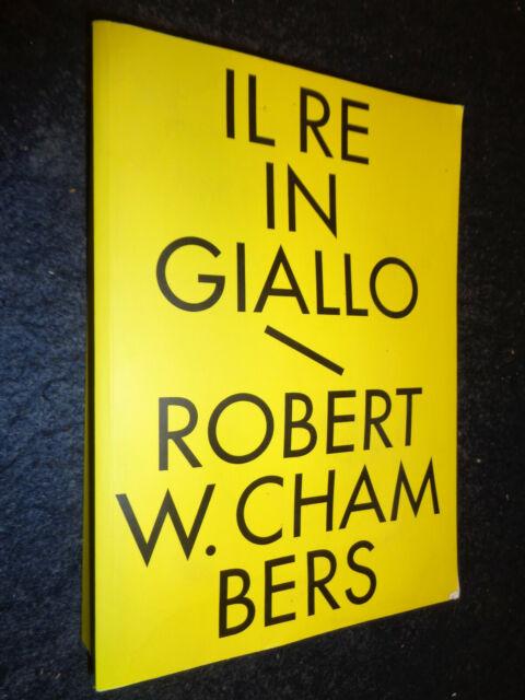 Il re in giallo e altri racconti - Robert Chambers - Edizioni Hypnos  Q6 LV