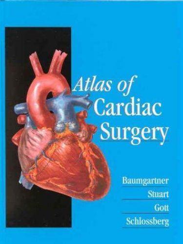 Atlas of Cardiac Surgery by Stuart, R. Scott -ExLibrary