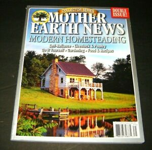 Mother Earth News Collector Series Issue Spring 2017 SELF SUFFICIENT LIVING