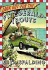 Look Out for the Fitzgerald-Trouts by Esta Spalding (Hardback, 2016)