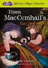 Fionn Mac Cumhail's Tales from Ireland: 2015 by Edmund Lenihan (Hardback, 2015)